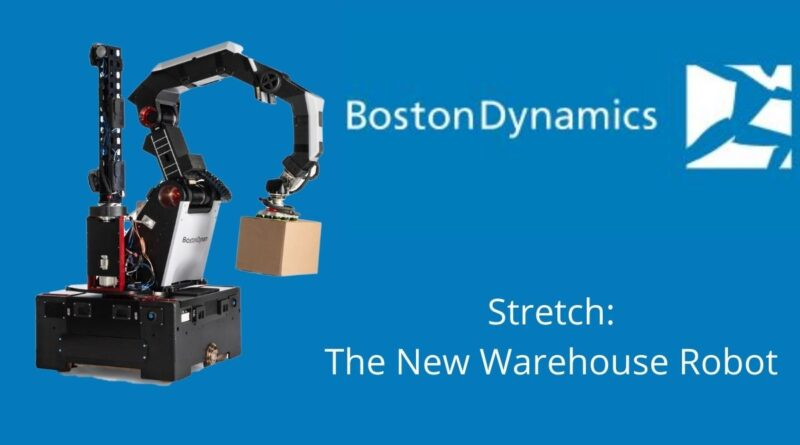 Stretch The New Warehouse Robot Introduced by Boston Dynamics